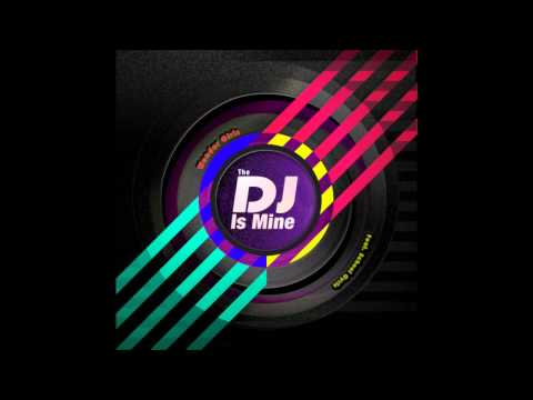 03 The DJ Is Mine (Instrumental)