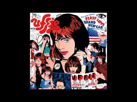 Uffie - F1rst Love