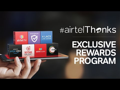Airtel Thanks | Rewards, perks, privileges and a lot more.