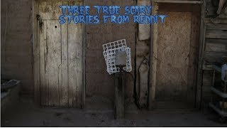 3 True Scary Stories From Reddit (Vol. 38)