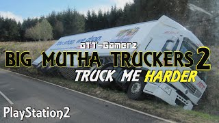 Big Mutha Truckers 2 Truck Me Harder {PS2}