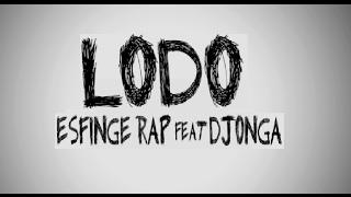 Esfinge Rap Part. Djonga DV - LODO [Prod. Velho Beats]