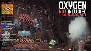 Стрим по Oxygen not Included s01e03