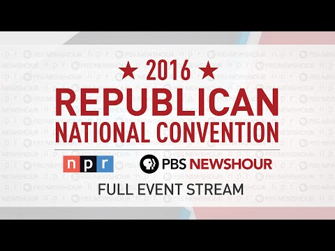 Watch the Full 2016 Republican National Convention - Day 2