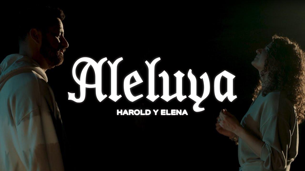 Harold y Elena - Aleluya (Videoclip)