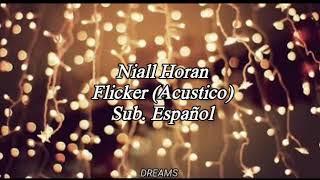 Niall Horan - Flicker (Acústico) Subtitulada en Español