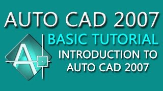 AutoCAD 2007 Tutorial For Beginners - 1 | AutoCAD 2007 Tutorial | AutoCAD 2007 Bangla Tutorial