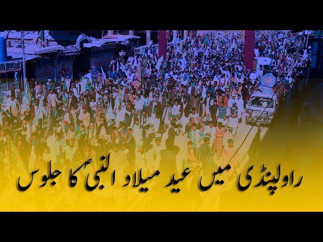 Eid Milad-un-Nabi Procession In Rawalpindi