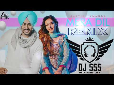Mera Dil || Rajvir Jawanda || Remix || DJ SSS