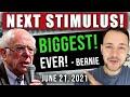 BIGGEST STIMULUS YET! BERNIE DEMANDS IT! STIMULUS CHECK UPDATE & BIDEN INFASTRUCTURE 06/21/2021