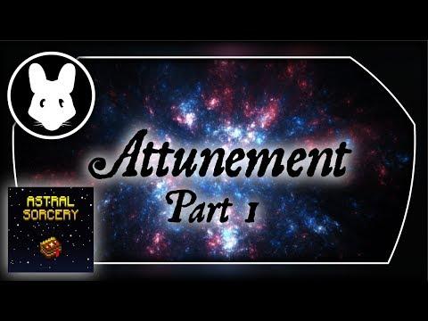 Astral Sorcery Pt3: NEW Attunement Part 1 For Minecraft 1.12+ Bit-by-Bit