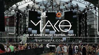 Mako - Live at Sunset Music Festival 2015 (Part 2)