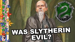 Was Salazar Slytherin EVIL? | Harry Potter