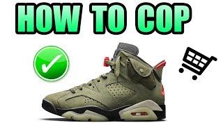 How To Get The Travis Scott Jordan 6 | Cactus Jack Jordan 6 Release Info