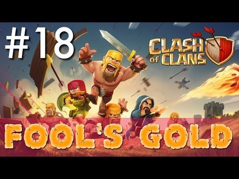 Clash of Clans - Single Player #18: Fool's Gold | Minimalist Army Playthrough