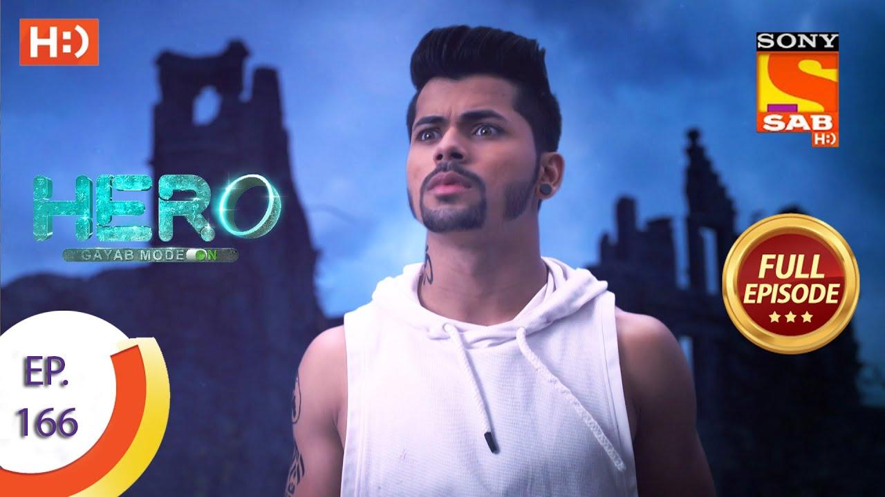 Download Hero - Gayab Mode On - Ep 166 - Full Episode - 29th July, 2021