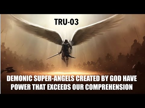 Download DEMONIC SUPER-ANGELS CREATED BY GOD HAVE POWER THAT EXCEEDS OUR COMPREHENSION