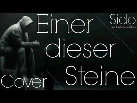 Sido - Einer dieser Steine - Acoustic Version by Steeef