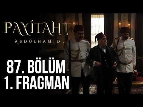 مسلسل السلطان عبد الحميد الثاني الحلقة 87