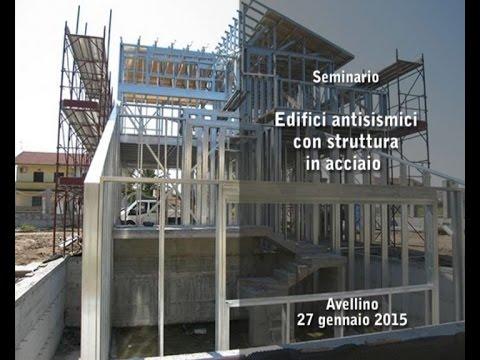 Seminario edifici antisismici con struttura in acciaio - Interventi antisismici vecchi edifici ...