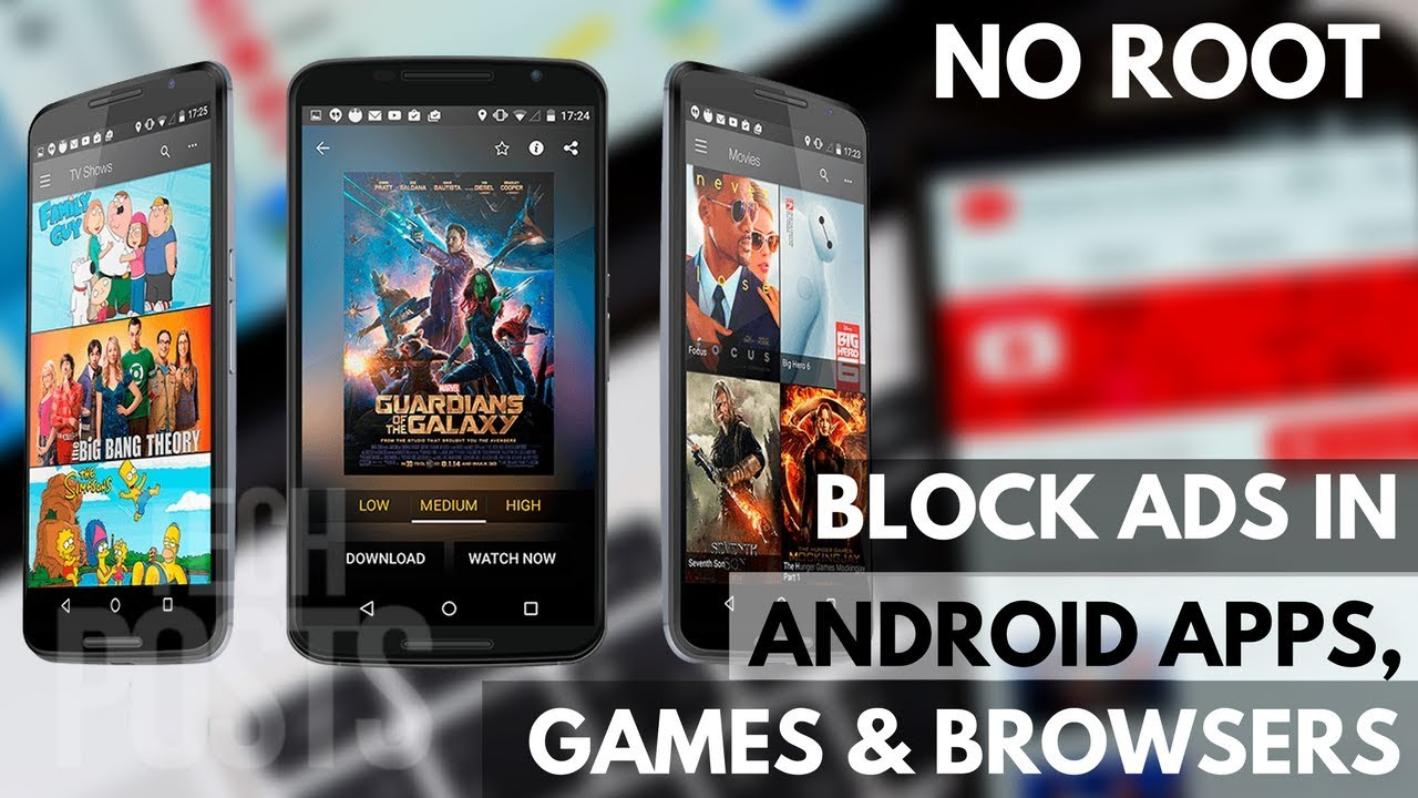 Block Ads In All Android Apps Games And Browser Without