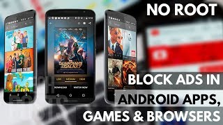 Block Ads In All Android Apps, Games And Browser Without Root 2020