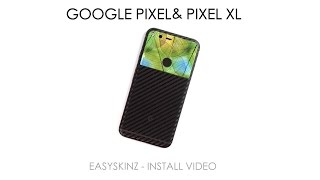 Google Pixel & Google Pixel XL Skins by EasySkinz - Install Video