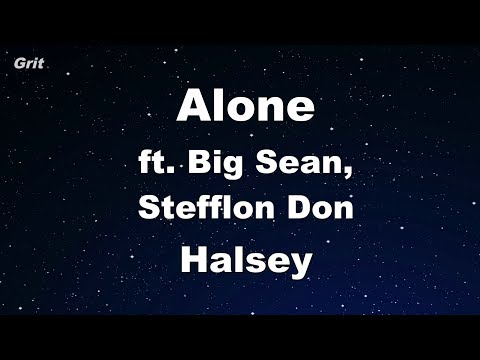 Alone ft Big Sean, Stefflon Don  Halsey Karaoke 【With Guide Melody】 Instrumental