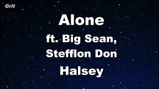 Alone ft. Big Sean, Stefflon Don - Halsey Karaoke 【With Guide Melody】 Instrumental
