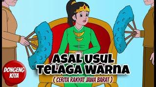 Asal Usul Telaga Warna Cerita Rakyat Sukabumi Jawa Barat Dongeng Kita Youtube