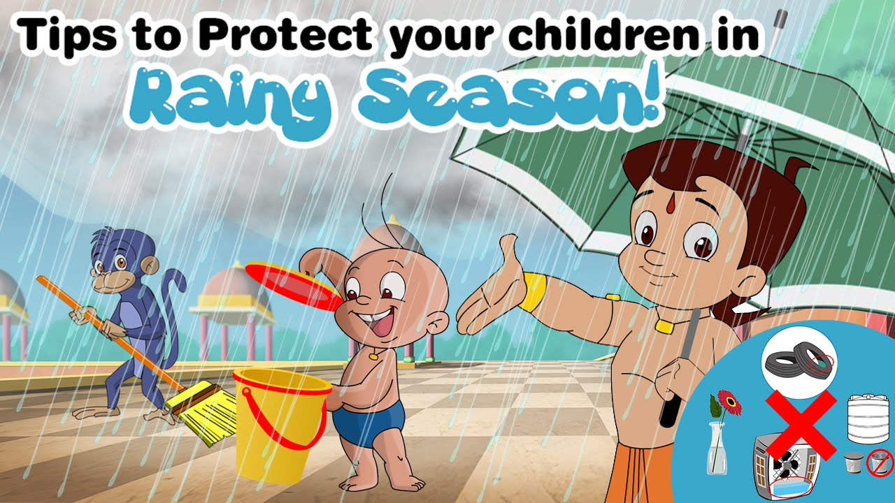 Tips To Protect Your Children In Rainy Season By Chhota Bheem Ii