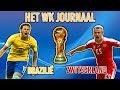'Brazilië de gedoodverfde winnaar?' Brazilië - Zwitserland   Het WK-Journaal