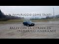 UN POMERIGGIO COME TANTI ? RALLY Citroen ZX Station Wagon