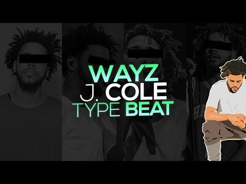 FREE J. Cole x Russ Type Beats 2017 - Wayz (Prod. Westley Nines)