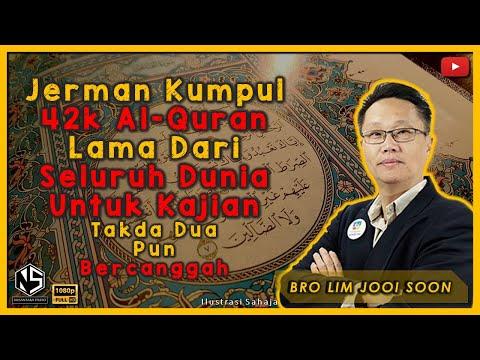 Sorotan Kuliah | Bro Lim Jooi Soon | Jerman Kumpul 42k Al-Quran Lama Dari Seluruh Dunia Untuk Kajian