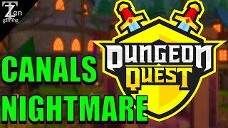 DUNGEON QUEST NIGHTMARE CANAL RUN EP25 | ROBLOX