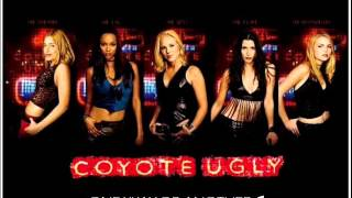 Coyote Ugly - One Way Or Another ♫
