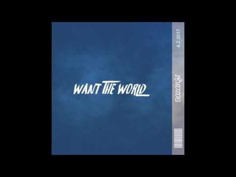 Bazanji - Want The World [Official Audio]
