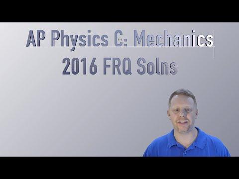 AP Physics C 2016 Mechanics Free Response Solutions