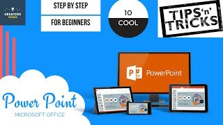 10 COOL- (for STUDENTS & BEGINNERS) Power Point TIPS AND TRICKS # STEP BY STEP