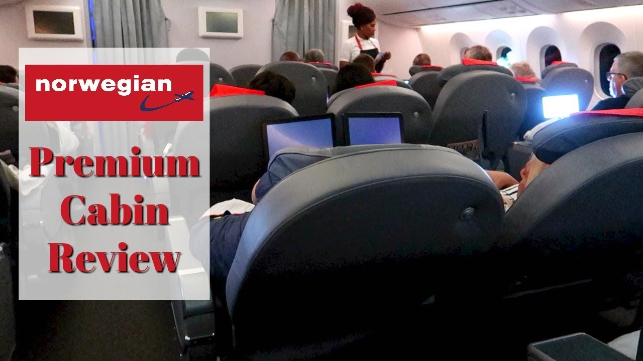 Awesome Norwegian Air Premium Cabin Review