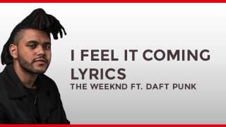 the weeknd ft daft punk i feel it coming lyrics hd