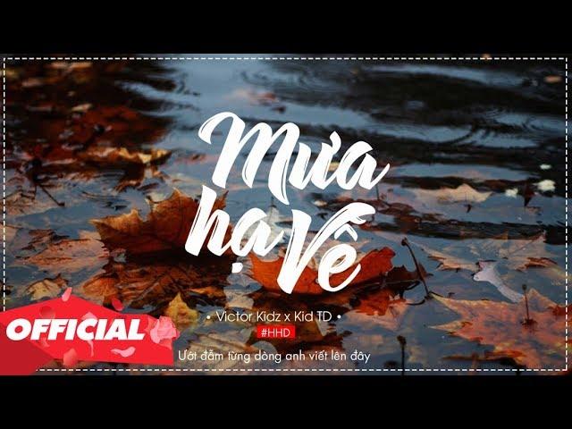 Mưa Hạ Về - Victor Kidz x Kid TD (Official Lyrics Video)