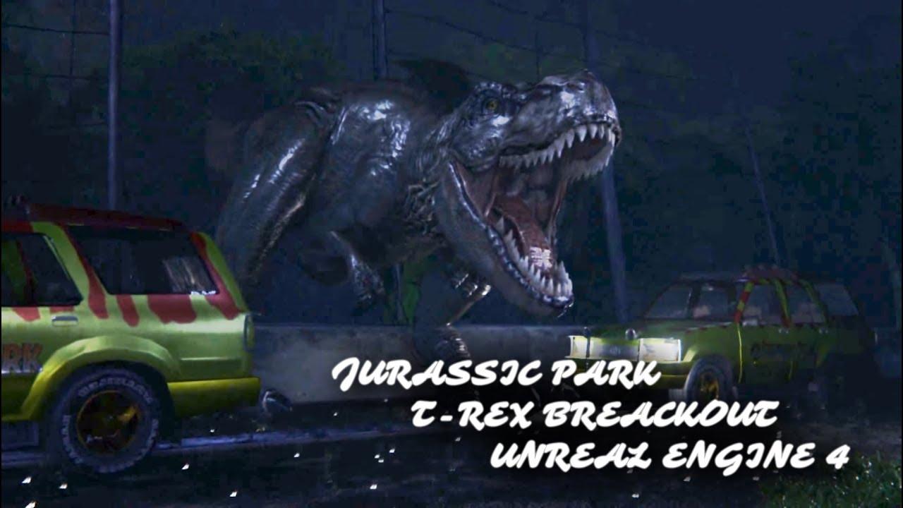 Jurassic Park T Rex Breakout Unreal Engine 4 Youtube