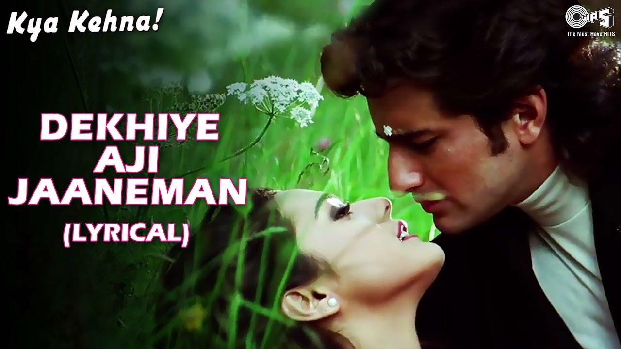 Download Dekhiye AJi Jaaneman (Lyrical) Saif Ali Khan | Preity Zinta | Alka Y, Udit N | Kya Kehna | Love Song