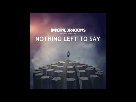 Imagine Dragons - Nothing Left To Say (LIVE) Audio