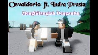 ( Short ) Osvaldorio ft. Indra Prasta - Menghilanglah Denganku ( Roblox Indonesia Music Video )