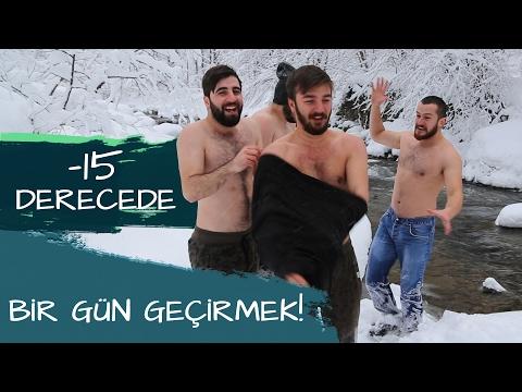 -15 DERECEDE BİR GÜN GEÇİRMEK!