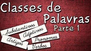 Classes de palavras parte 1 - Aula de português para concursos vestibular e ENEM thumbnail
