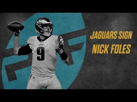 Jacksonville Jaguars sign Nick Foles | PFF